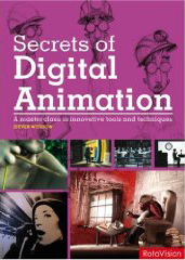 """Secrets of Digital Animation"" by S. Withrow"